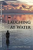 Laughing At Water