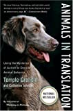 Animals in Translation, Temple Grandin and Catherine Johnson, 0156031442