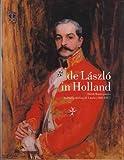De Laszlo in Holland, T. Grever, 190347048X