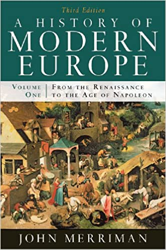 A history of modern europe from the renaissance to the age of a history of modern europe from the renaissance to the age of napoleon john merriman ph d 9780393933840 europe amazon canada fandeluxe Choice Image