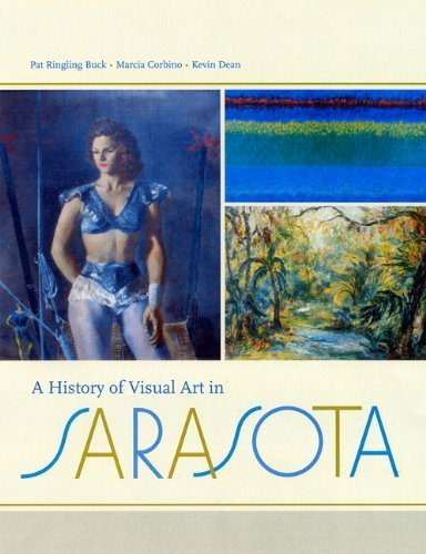 A History of Visual Art in Sarasota by Pat Ringling Buck - Sarasota The Mall