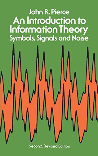(An Introduction to Information Theory: Symbols, Signals and Noise (Dover Books on Mathematics))