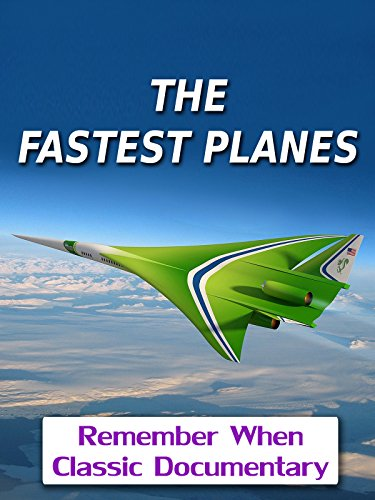 The Fastest Planes