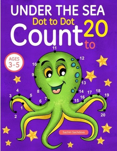 Under the Sea: Dot To Dot Count to 20 (Kids Ages 3-5)