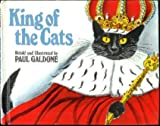 King of the Cats, Paul Galdone, 0899194001