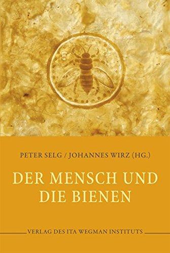 Der Mensch und die Bienen