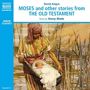 Moses and Other Stories from the Old Testament Audiobook