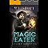 Magic Eater: An Uncanny Kingdom Urban Fantasy (The Dark Lakes Series Book 1)