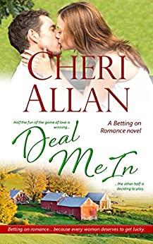 Deal Me In (A Betting on Romance Novel Book 4) by [Allan, Cheri]
