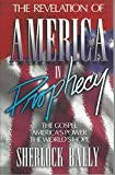 img - for The Revelation Of America In Prophecy: The Gospel, America's Power, The World's Hope book / textbook / text book