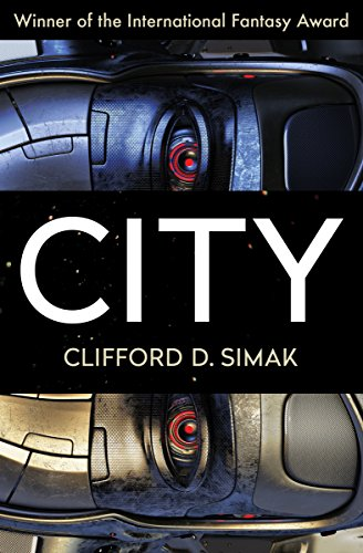 City by [Simak, Clifford D.]