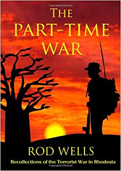 Book The Part-Time War: Recollections of the Terrorist War in Rhodesia