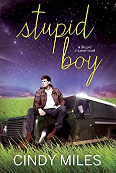 Stupid Boy (New Adult Romance) (Stupid in Love Book 2) by [Miles, Cindy]