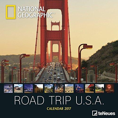 Road Trip USA 2017 NG - National Geographic Landschaftskalender, USA-Kalender, Reisekalender, Wandkalender - 30 x 30 cm