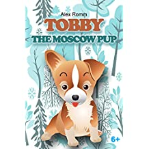 TOBBY: The Moscow Pup (Ethnic Cultures)