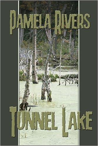 Tunnel Lake by Pamela Rivers (2007-02-05)