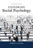 Exploring Social Psychology 7th Edition