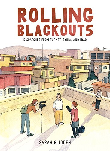 Rolling Blackouts: Dispatches from Turkey, Syria, and Iraq