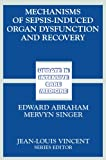 Mechanisms of Sepsis-Induced Organ Dysfunction and Recovery, , 3540301585