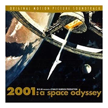 2001: A Space Odyssey (Original Motion Picture Soundtrack) - 癮 - 时光忽快忽慢,我们边笑边哭!