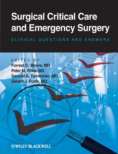 Surgical Critical Care and Emergency Surgery: Clinical Questions and -