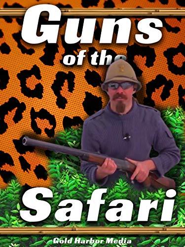 Safari Wagon - Guns of the Safari