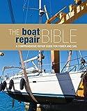 The Boat Repair Bible (Repair Guide)