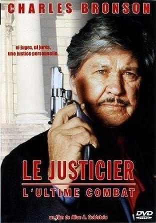 LE JUSTICIER LULTIME COMBAT GRATUIT