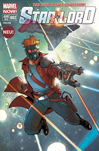 Star-Lord: Bd. 2: Rendezvous mit Hindernissen