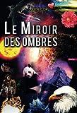 le miroir des ombres french edition