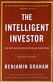 The Intelligent Investor: The Definitive Book on Value Investing. A Book of Practical Counsel (Revised Edition