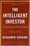 The Intelligent Investor: The Definitive Book on