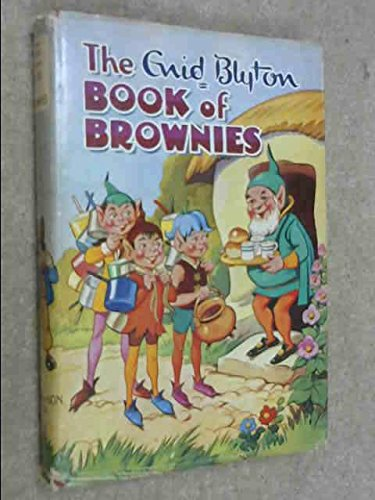 - The Enid Blyton Book of Brownies
