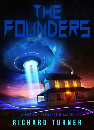 The Founders (A Project Gauntlet Mission Book 2)