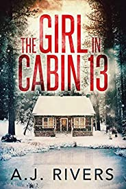 The Girl in Cabin 13 (Emma Griffin™ FBI Mystery Book 1)