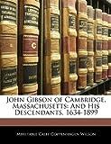 John Gibson of Cambridge, Massachusetts, Mehitable Calef Coppenhagen Wilson, 1144841283