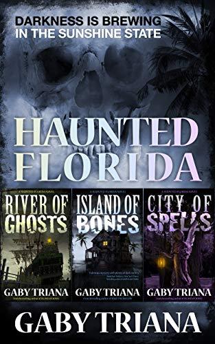 Haunted Florida - A Three Novel Anthology (Tree Chip)