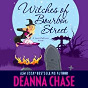 Witches of Bourbon Street : Jade Calhoun Series, Book 2 | Deanna Chase