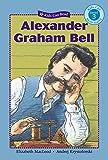Alexander Graham Bell (Kids Can Read!, Level 3)