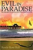 Evil in Paradise, Renée Relf, 0595365337