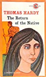 The Return of the Native, Thomas Hardy, 0451510917