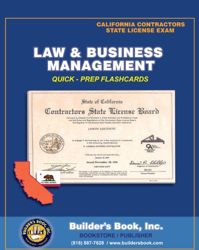 Law & Business Management Quick-Prep Flashcards for California Contractors State License Exam