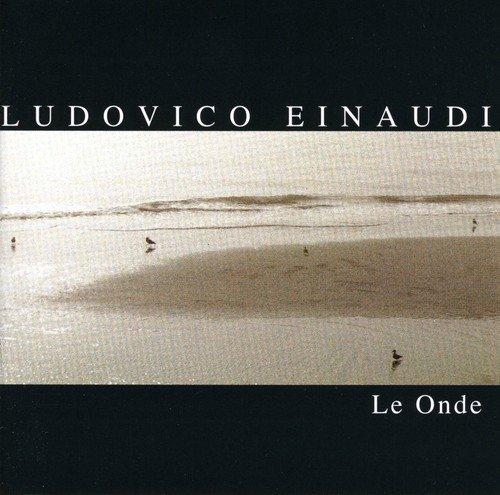 Le Onde (Best Of Ludovico Einaudi Cd)