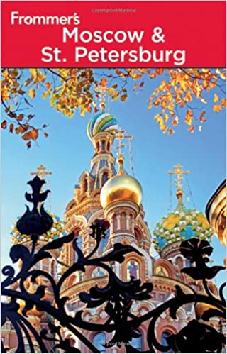 Frommer's Moscow and St. Petersburg (Frommer′s Complete Guides)