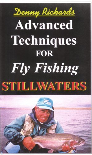 - Advanced Techniques for Fly Fishing Stillwaters