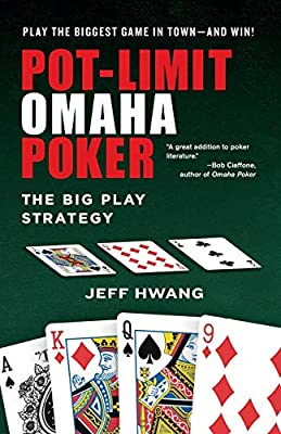 Pot Limit Omaha Poker The Big Play Strategy By Hwang Jeff Amazon Ae