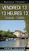 Vendredi 13 13 heures 13 : Rennes - Redon par Troudet