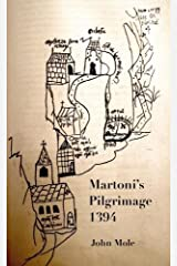 Martoni's Pilgrimage: to the centre of the world and back Paperback