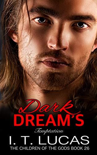 Dark Dream's Temptation (The Children Of The Gods Paranormal Romance Series Book 26) ()