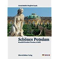 Schönes Potsdam. Eine Bildreise